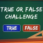 True or False Challenge
